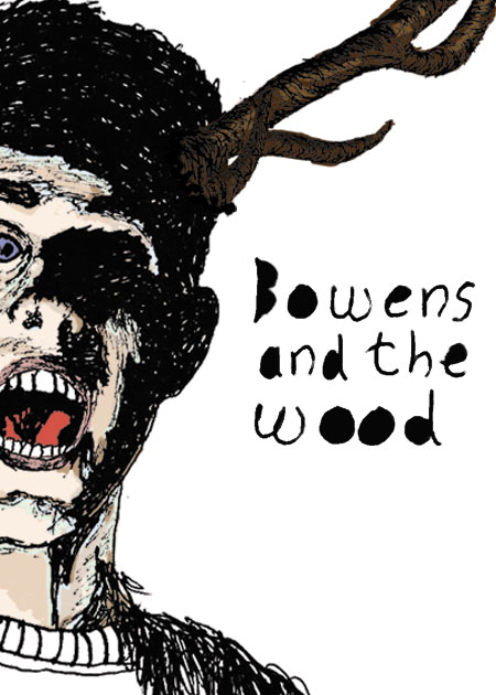 Bowens And The Wood